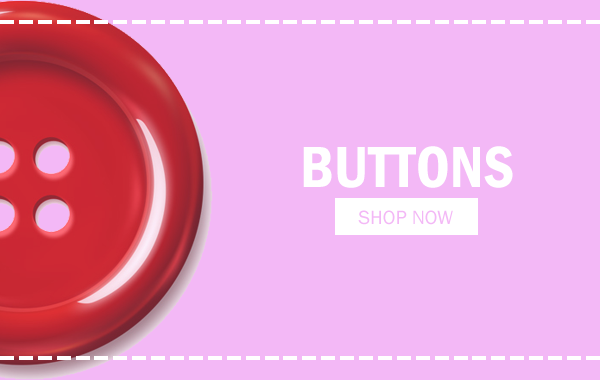 Click here to view our Button range